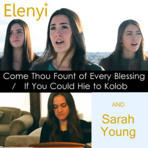 Art ELENYI - v3 Come Thou Fount - Hie to Kolob, feat Sarah Young_500