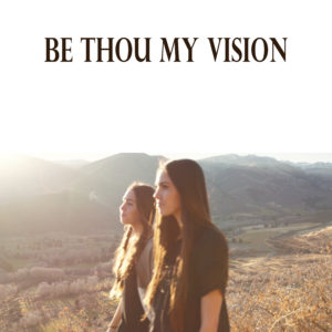 Be Thou My Vision - Cover Art